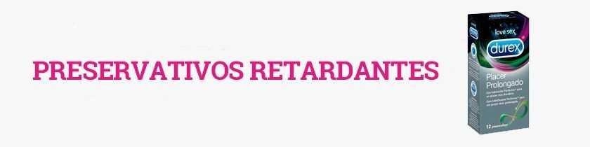Preservativos Retardantes