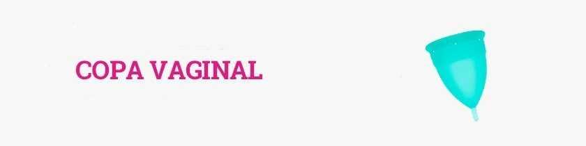 Comprar Copa Menstrual o Copa Vaginal